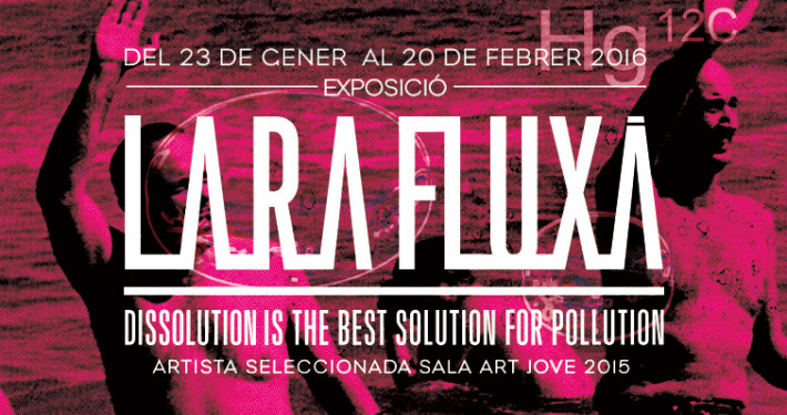 Lo Pati - Centre d'Art  - Terres de l'Ebre : Lara Fluxà: Dissolution is the best solution for pollution