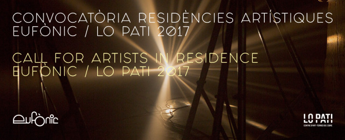 Lo Pati - Centre d'Art  - Terres de l'Ebre : Call for artists in residence Eufònic 2017