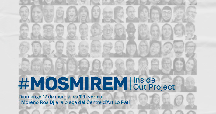 Lo Pati - Centre d'Art  - Terres de l'Ebre : #MOSMIREM Inside Out Project