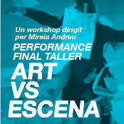 Espectáculo final del taller Art vs Escena